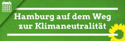 Hamburg auf dem Weg zur Klimaneutralität